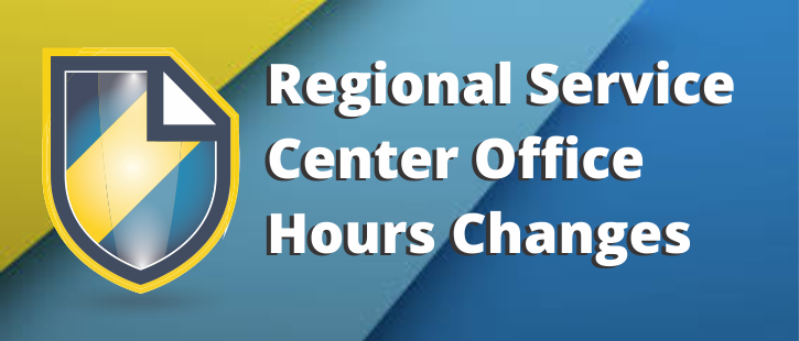 Regional Service Center Office Hours Changes